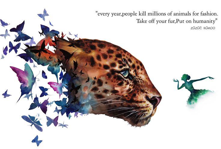 """every year,people kill millions of animals for fashion. Take off your fur,Put on humanity"" 매년 패션을 위해 사람들은 수 많은 동물을 죽입니다. 당신의 털옷을 벗고,인간성을 입으세요. facebook http..."