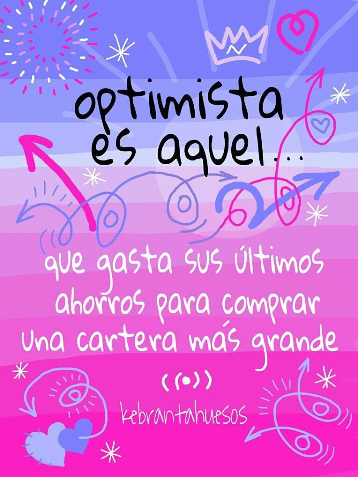 #Frases #Citas #Quotes #Optimista #Kebrantahuesos