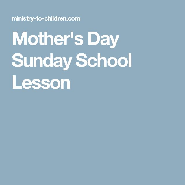 Mother's Day Sunday School Lesson