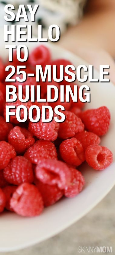 Great resource!  Lifting weights plus muscle-building foods. We all know a nice muscle-toned body is better than a skinny one with no curves.
