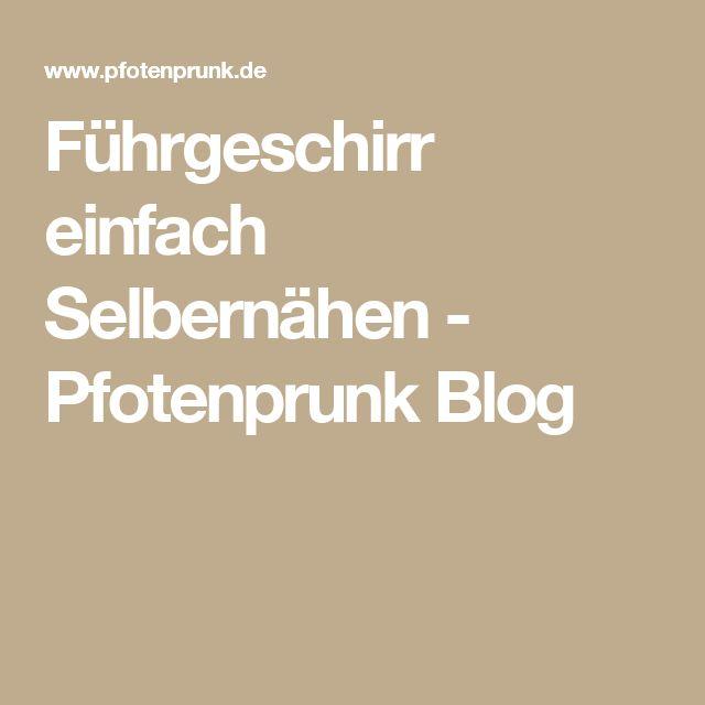 Führgeschirr einfach Selbernähen - Pfotenprunk Blog