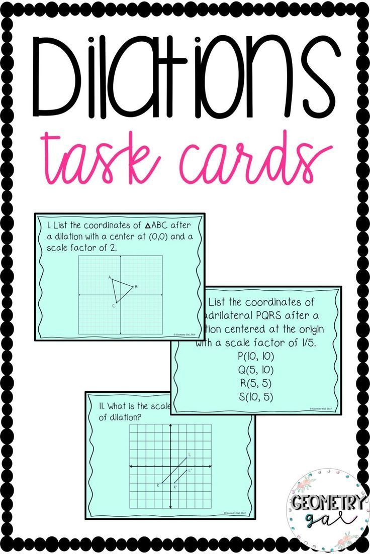 Dilations Task Cards These Task Cards Review Dilations Centered At The Origin Not Centered At Geometry Task Cards Task Cards Geometry Activities High School