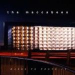 The Maccabees - Marks To Prove It (2015)