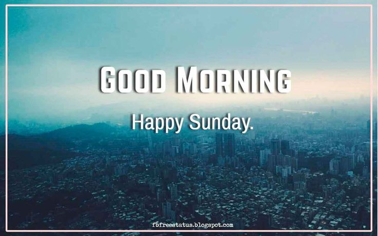 Best 25+ Sunday Morning Quotes Ideas On Pinterest