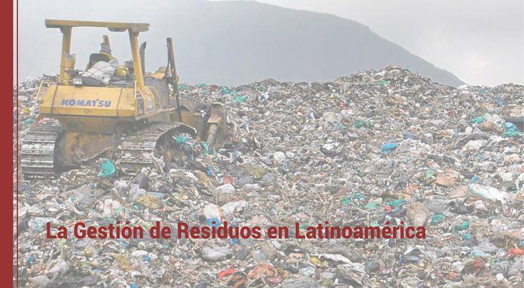 En muchos de los países de América Latina se está abordando de forma decidida el reto que supone la gestión de los residuos. ¡Conoce los proyectos!