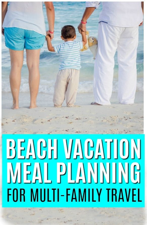 Beach Vacation Meal Planning For Multi