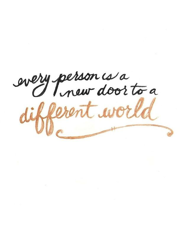 Every person is a door to a different world