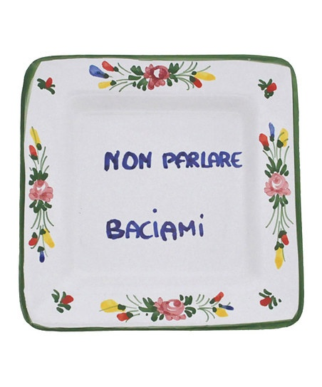 Dont Talk, Kiss Me Italian Proverb Tray