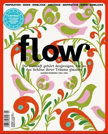 Flow Magazin - Ausgabe 01 | Flow-Magazin.de