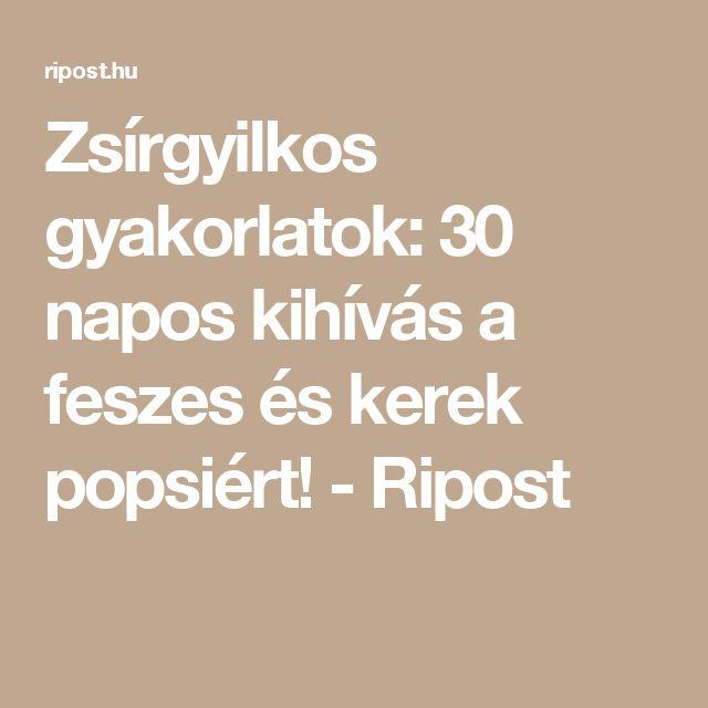 Zsírgyilkos gyakorlatok: 30 napos kihívás a feszes és kerek popsiért! - Ripost