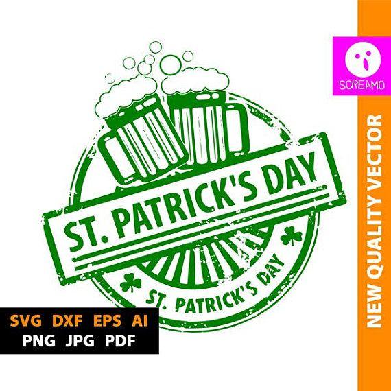 Saint Patricks Day Svg Cut Files Vector Print Files Svgs