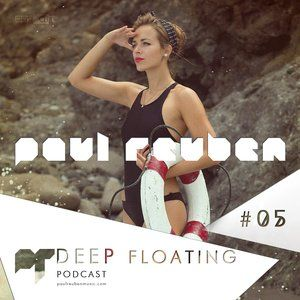 DEEP FLOATING Podcast #5