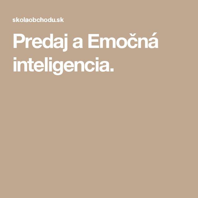 Predaj a Emočná inteligencia.