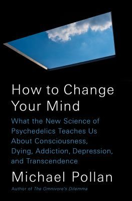 15 best new york times bestsellers nonfiction images on pinterest 3 how to change your mind what the new science of psychedelics teaches us about consciousness dying addiction depression and transcendence by michael fandeluxe Choice Image