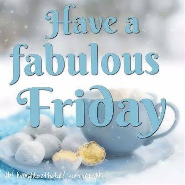 Fabulous Friday Quotes: 15 Must-see Fabulous Friday Quotes Pins
