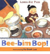 Bee-bim Bop! by Linda-Sue Park. A favourite of the 2.5 year old, and his parents...