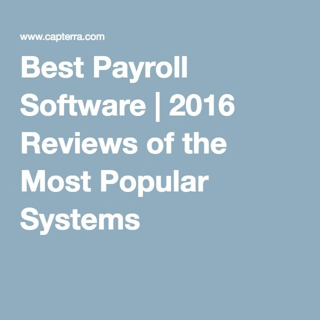 Best Payroll Software | 2016 Reviews of the Most Popular Systems