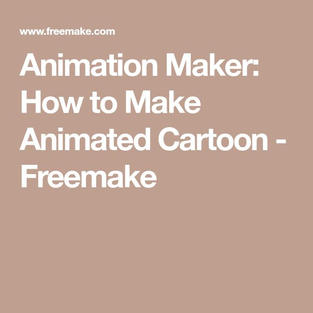 Animation Maker: How to Make Animated Cartoon - Freemake