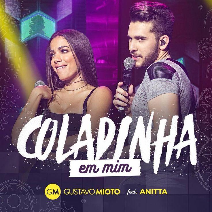 Gustavo Mioto - Coladinha em Mim ft Anitta
