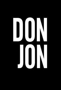Don Jon (2013). A New Jersey guy dedicated to his family, friends, and church, develops unrealistic expectations from watching porn and works to find happiness and intimacy with his potential true love. Scarlett Johansson, Julianne Moore, and Joseph Gordon-Levitt.