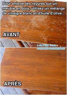 Que faire pour sauver la table en bois de grand-mère ?! L'astuce est d'utiliser un mélange de vinaigre blanc et d'huile d'olive pour enlever les traces.  Découvrez l'astuce ici : http://www.comment-economiser.fr/rayures-sur-les-meubles-en-bois.html?utm_content=buffer6bd8b&utm_medium=social&utm_source=pinterest.com&utm_campaign=buffer