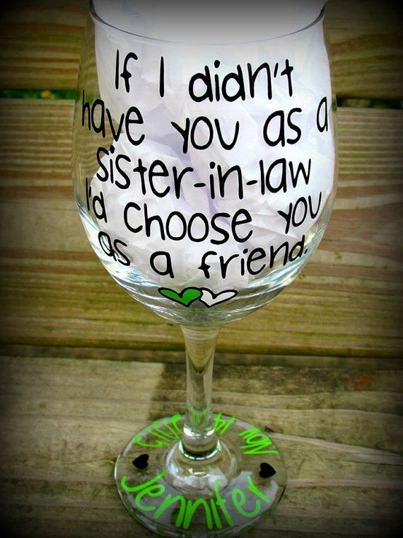 personalized sister in law gift sister in law wine glass sister in law ...