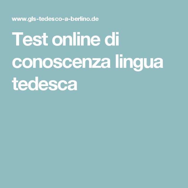 Test online di conoscenza lingua tedesca