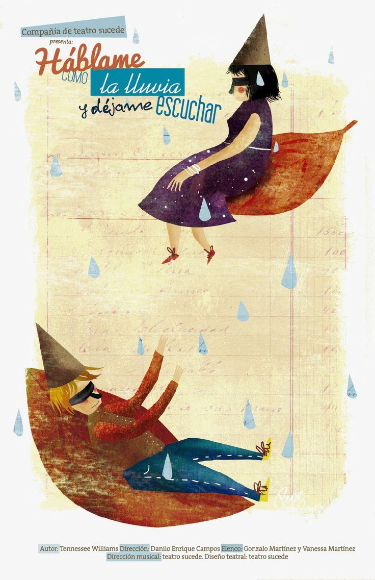 hablame como la lluvia y dejame caer, afiche para compañia de teatro