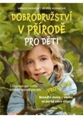 Dobrodružství v přírodě pro děti