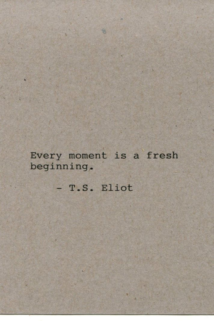 T.S. Eliot Quote Made on Typewriter Art Quote Wall Art - Every moment is a fresh…
