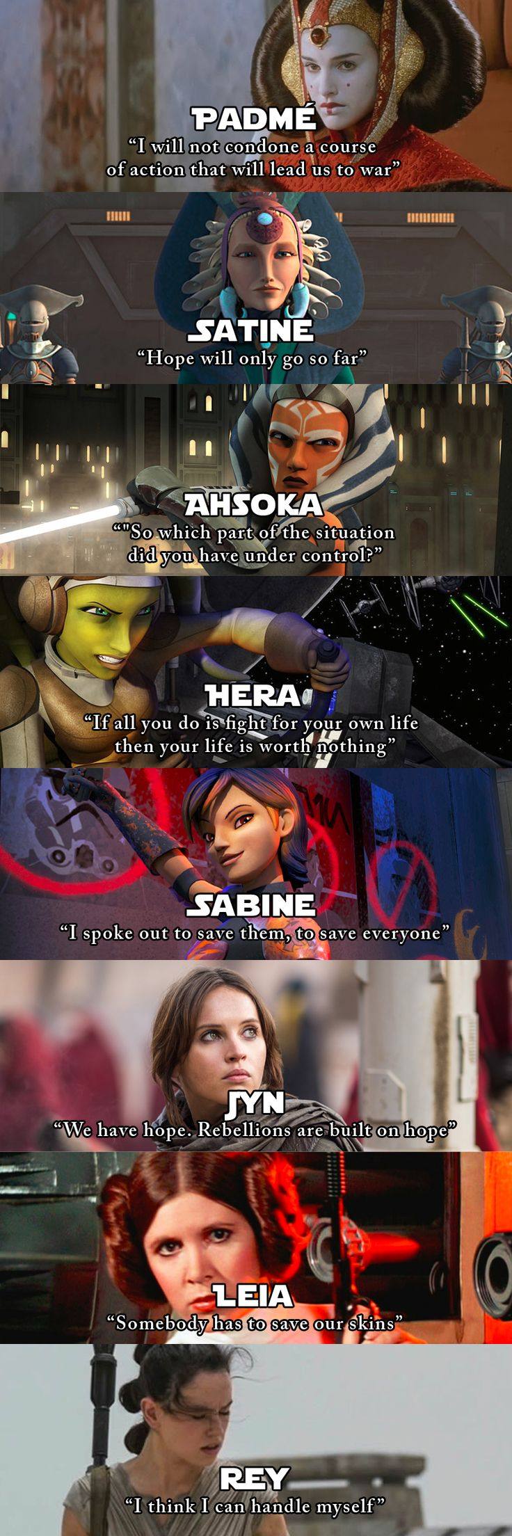 Star Wars Heroines! :) << I love that Ahsoka's quote is from when she was roasting Anakin and Obi-wan