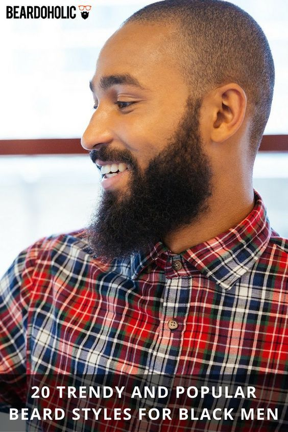 20 Trendy and Popular Beard Styles for Black Men From Beardoholic.com