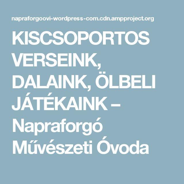 KISCSOPORTOS VERSEINK, DALAINK, ÖLBELI JÁTÉKAINK – Napraforgó Művészeti Óvoda