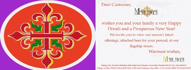 Malaga wishes its customers, followers and fans a very Happy and festive Diwali week and a lovely year ahead!