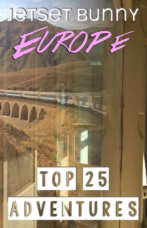 Europe Bucket List – Top 25 Europe Travel Adventures For Women