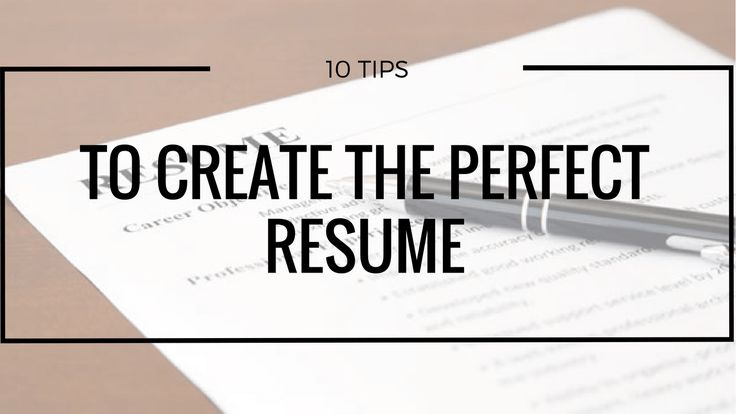 Here are ten tips to create the perfect resume. #JobSearch #JobHunting #ResumeBuilding #PerfectResume #JobApplication #Profession #OpenLearningIndia