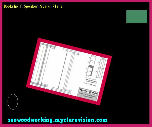 Bookshelf Speaker Stand Plans 074804 - Woodworking Plans and Projects!