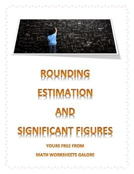 Math: rounding, estimation and significant figures | Math ...
