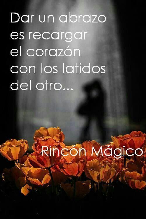 Palabras de Amor y de Aliento ❤ Dar un abrazo es recargar el corazón con los latidos del otro...*