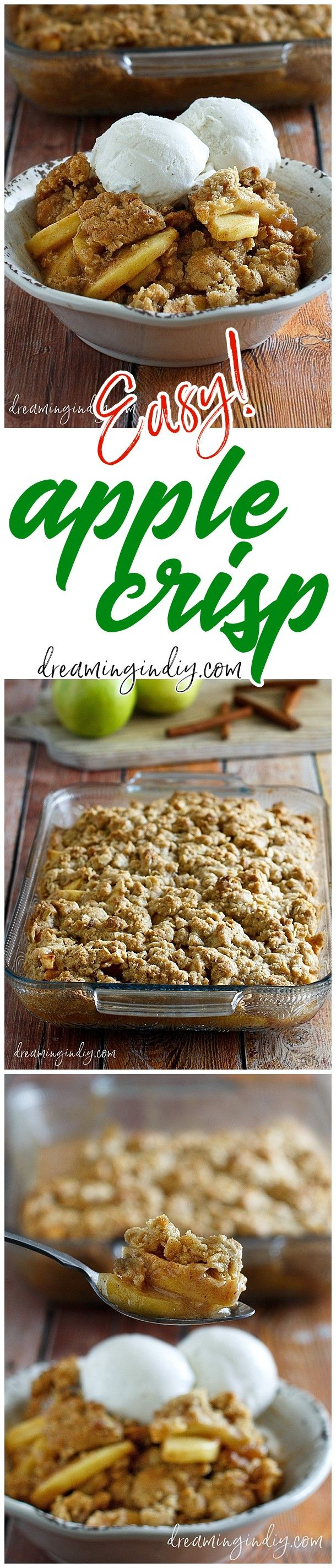 The Best Easy Apple Crisp Recipe - Classic Fall and Winter Dessert Family Favorite must for Thanksgiving and Christmas Dinner parties - Dreaming in DIY #applecrisp #falldessert #applerecipes