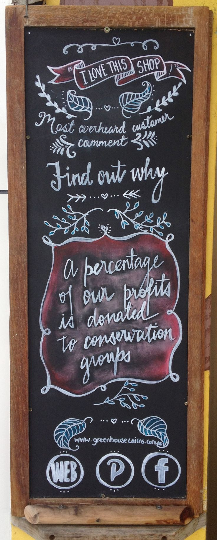 Our beautifully decorated black board - hangs faithfully out the front of the shop day after day. :)