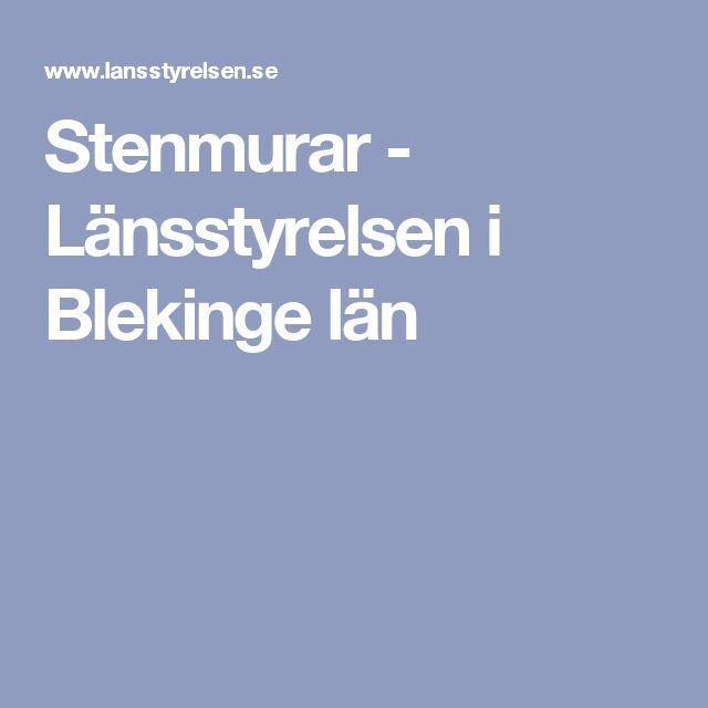 Stenmurar - Länsstyrelsen i Blekinge län