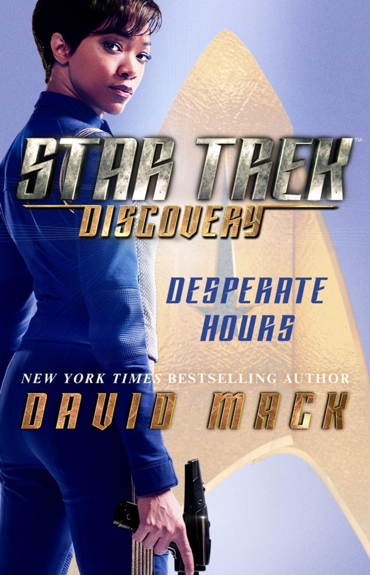 Review: 'Desperate Hours' Novel Tie-In Delivers Thrills And Insights Into 'Star Trek: Discovery' – TrekMovie.com