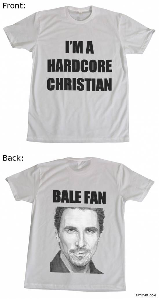 I WANT: Mood Swings, Christian Bale, Funny Pics, Funny Pictures, Fans, This Men, Hardcore Christian, Humor, T Shirts