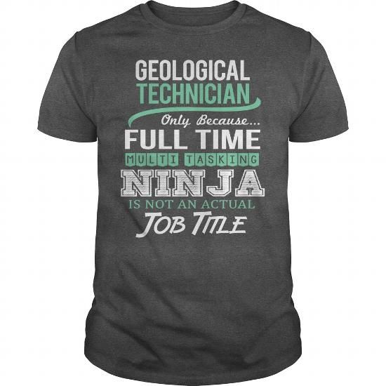 Awesome Tee For Geological Technician #oversized tshirt #pink hoodie. BUY TODAY AND SAVE   => https://www.sunfrog.com/LifeStyle/Awesome-Tee-For-Geological-Technician-144527894-Dark-Grey-Guys.html?68278