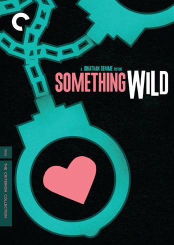 Something Wild / HU DVD 621 / http://catalog.wrlc.org/cgi-bin/Pwebrecon.cgi?BBID=11875923