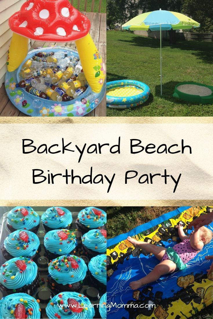 1st Birthday Party Themes For Summer Backyard Beach With Images
