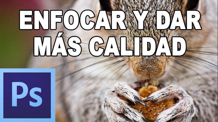 Cómo enfocar y dar nitidez a una fotografía - Tutorial Photoshop en Español por @Natalia P Tutoriales (HD)
