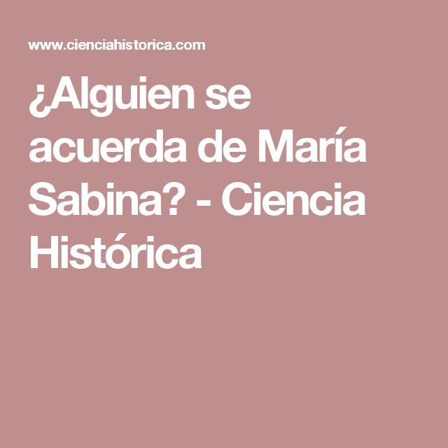 ¿Alguien se acuerda de María Sabina? - Ciencia Histórica