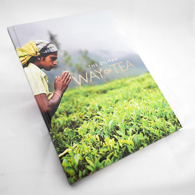 """The Dilmah Way of Tea"" - by Edwin Soon, economist, oenologist and popular writer on all things food & beverage. An inspiring read for anyone who loves a good cuppa. Available online for New Zealanders via www.thedilmahshop.co.nz"